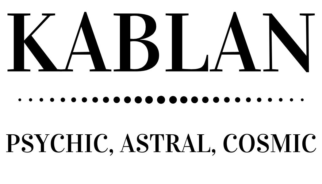 Kablan Online Psychic || Reading, Clearing, Mentoring