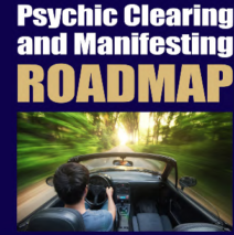 Psychic Clearing and Manifesting
